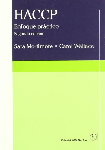 Haccp - Enfoque Practico 2 Edicion (Spanish: Sara Mortimore