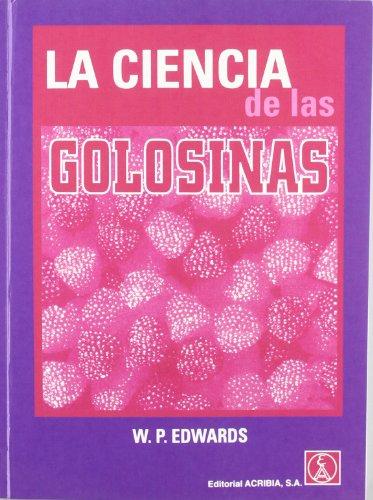 9788420009643: La ciencia de las golosinas