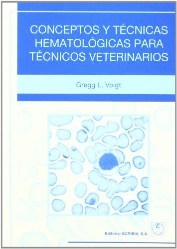9788420010069: Conceptos y técnicas hematológicas para técnicos veterinarios