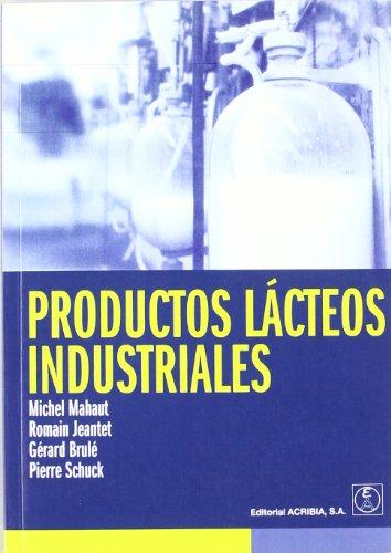 Productos Lacteos Industriales (Spanish Edition): Mahaut, Michel