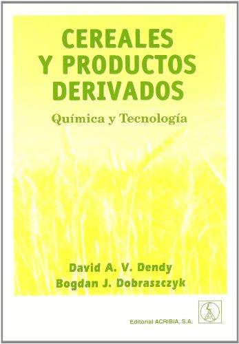 9788420010229: CEREALES Y PRODUCTOS DERIVADOS QUIMICA Y TECNOLOGIA