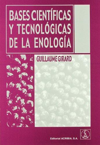 9788420010267: Bases científicas y tecnológicas de la enología
