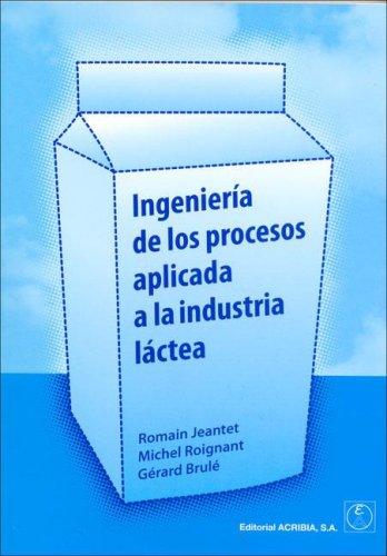 9788420010502: Ingeniería de los procesos aplicada a la industria láctea