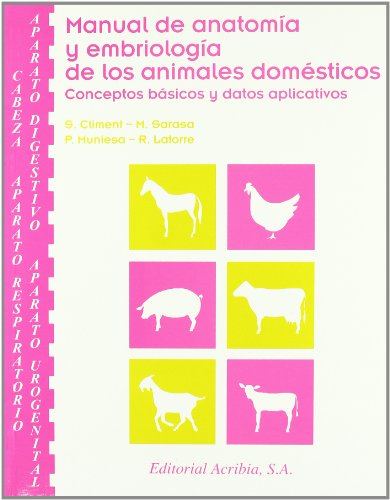 9788420010601: Manual de Anatomia y Embriologia de Los Animales Domesticos (Spanish Edition)