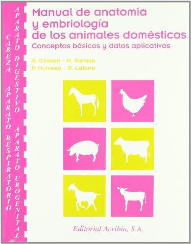 9788420010601: Manual de Anatomia y Embriologia de Los Animales Domesticos (Spanish Edition)