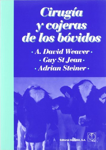 CIRUGIA Y COJERAS DE LOS BOVINOS