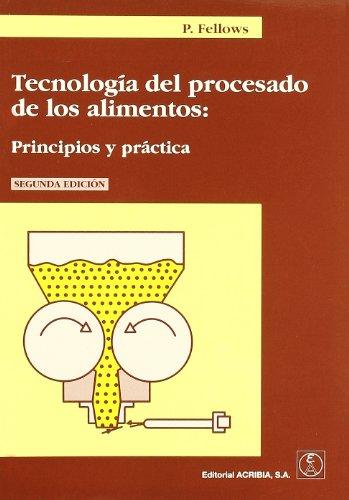 9788420010939: Tecnología del procesado de los alimentos: principios y práctica