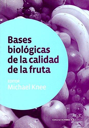 9788420010960: Bases Biologicas de la Calidad de la Fruta