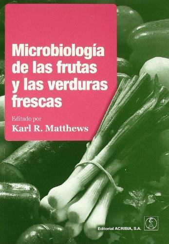 9788420011004: Microbiologia de las Frutas y las Verduras Frescas