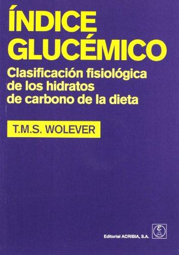 9788420011042: Índice glucémico: clasificación fisiológica de los hidratos de carbono de la dieta