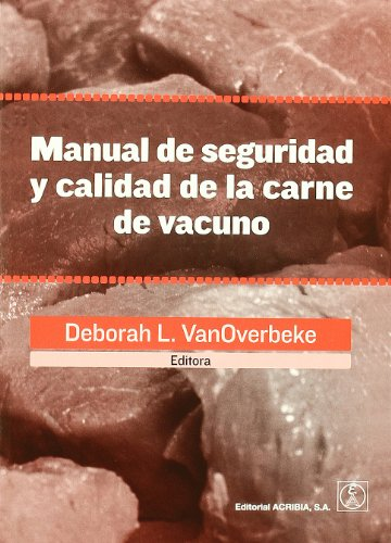 9788420011462: Manual de seguridad y calidad de la carne de vacuno