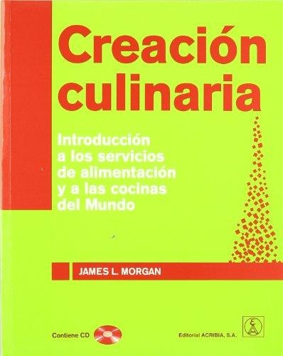 Creación culinaria. Introducción a los servicios de alimentación y a las ...