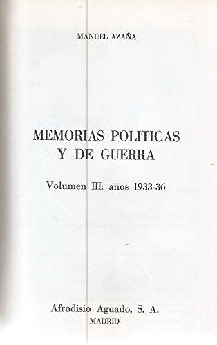 9788420201740: MEMORIAS POLITICAS Y DE GUERRA. MI REBELION EN BARCELONA. VOLUMEN III: AÑOS 1933 -36