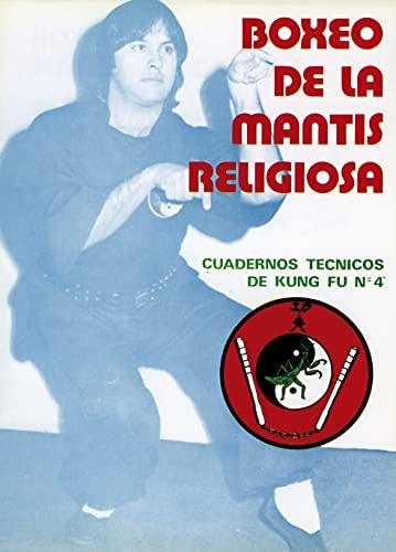 9788420301082: Boxeo de La Mantis Religiosa - Kung Fu N 4