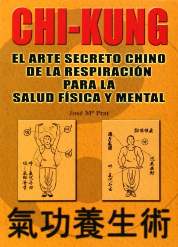 9788420301761: Chi Kung (Spanish Edition)