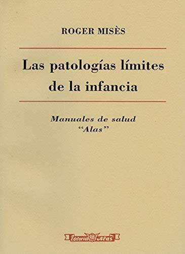 9788420302720: Las patologías límites de la infancia