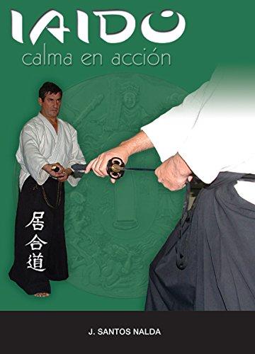 9788420302799: Iaido - calma en accion -