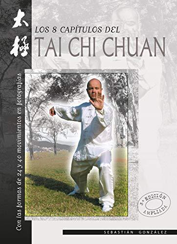 9788420302805: Ocho capítulos del Tai Chi Chuan, los