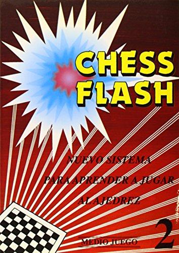 9788420303734: Chess Flash. Medio Juego 2