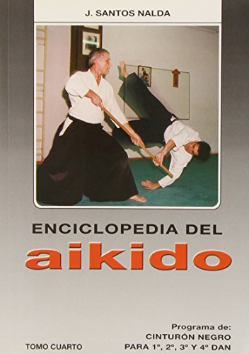 9788420303840: Enciclopedia del Aikido. Tomo IV