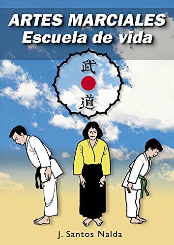 9788420303895: Artes marciales : escuela de vida