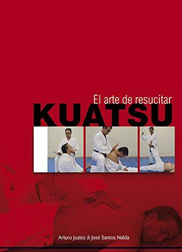Kuatsu (Spanish Edition): Arturo Justes