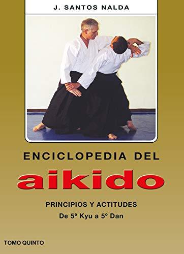 9788420303970: Enciclopedia Del Aikido.Tomo Quinto (Spanish Edition)