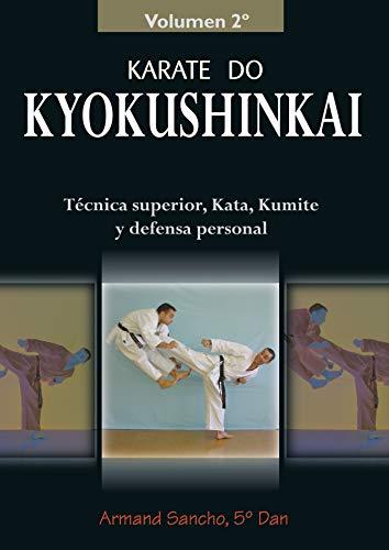 9788420303994: Kárate do kyokushinkai: técnica superior, kata, kumite y defensa personal