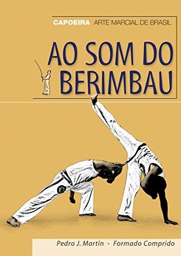 9788420304250: Ao som do berimbau. Capoeira, arte marcial de Brasil