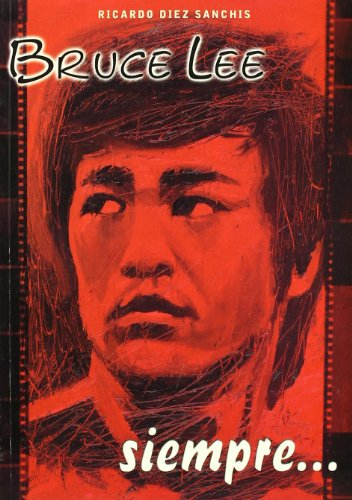 9788420304267: Bruce Lee siempre