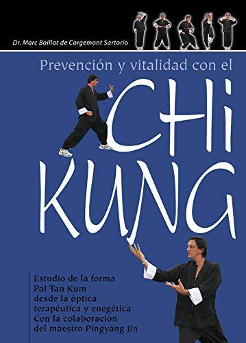 PREVENCIÓN Y VITALIDAD CON EL CHI KUNG: Dr. Marc Boillat