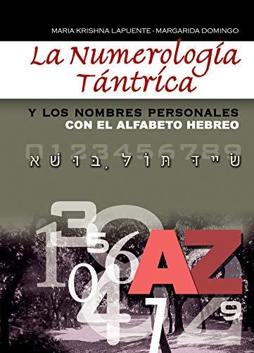 9788420304380: La Numerología Téntrica y los nombres personales