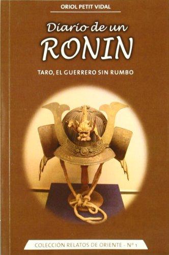 9788420304564: DIARIO DE UN RONIN TARO, EL GUERRERO SIN RUMBO