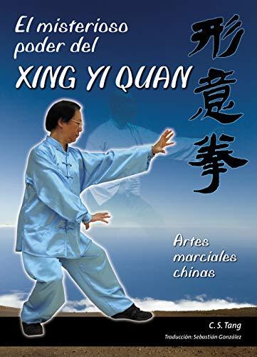 9788420304922: El Misterioso Poder Del Xing Yi Quan