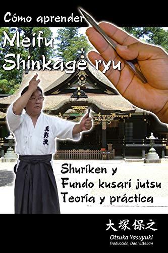 Como aprender meifu shinkage ryu:shuriken fundo kusari: Yasuyuki, Otsuka