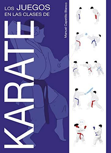 9788420305332: Los juegos en las clases de Karate