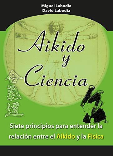 9788420305394: Aikido Y Ciencia