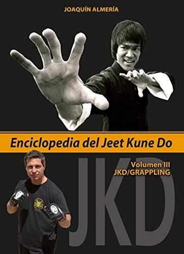 9788420305776: Enciclopedia del Jeet Kune Do. Vol. III, JKD/Grappling