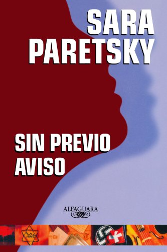 9788420400112: SIN PREVIO AVISO (V.I. Warshawski Novels)