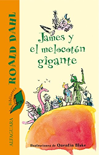 9788420401300: James Y El Melocoton Gigante