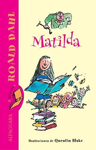 Matilda (Biblioteca Roald Dahl) (FUERA COLECCION FICCION: DAHL, ROALD [Autor]
