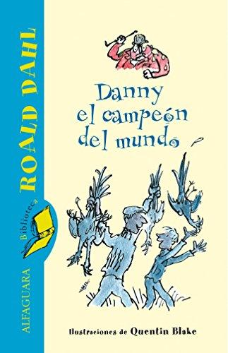 9788420401362: Danny el campeón del mundo (ALFAGUARA CLASICOS)