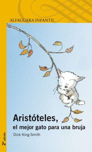 9788420401645: ARISTOTELES, EL MEJOR GATO PARA UNA BRUJA (Proxima Parada 6 Años)