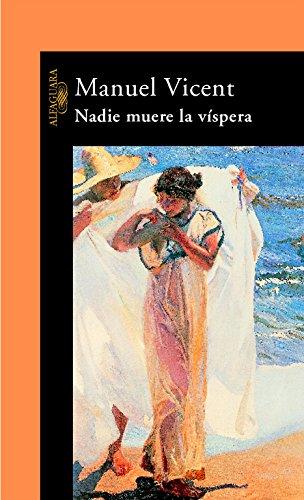 9788420401713: Nadie muere la víspera (Hispánica)