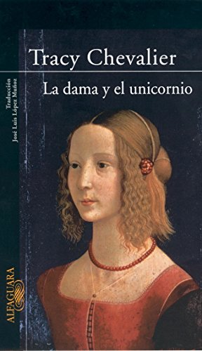 9788420401782: La dama y el unicornio (LITERATURAS)