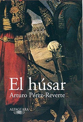 9788420401935: El húsar (FUERA COLECCION ALFAGUARA ADULTOS)