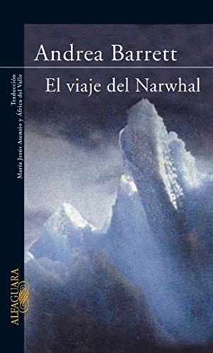 9788420402055: EL VIAJE DEL NARWHAL (LITERATURAS)