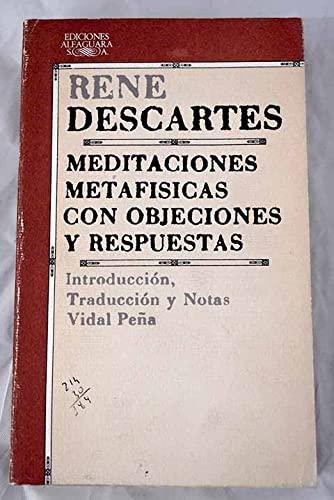 9788420402116: Meditaciones metafisicas con objeciones y respuestas