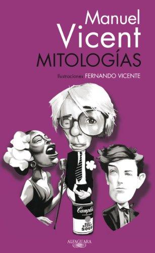 Mitologi?as (Myths) (Spanish Edition): Vicent, Manuel