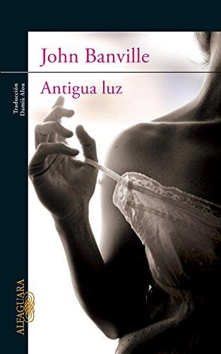 9788420402796: Antigua luz (LITERATURAS)